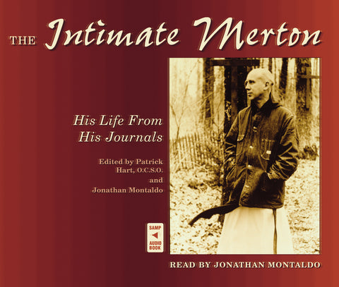 The Intimate Merton: His Life From His Journals Audio Book