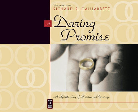 A Daring Promise: A Spirituality of Marriage Audio Book