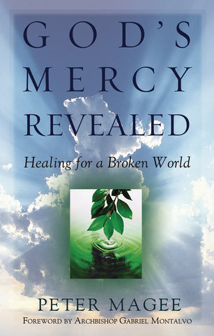 God's Mercy Revealed: Healing for a Broken World
