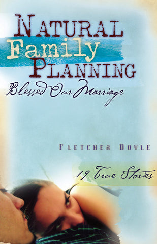 Natural Family Planning Blessed Our Marriage