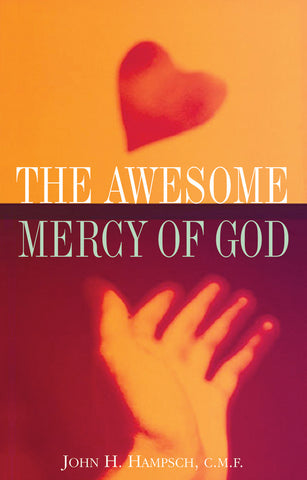 THE AWESOME MERCY OF GOD