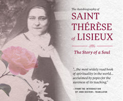 The Autobiography of St. Therese of Lisieux: The Story of a Soul