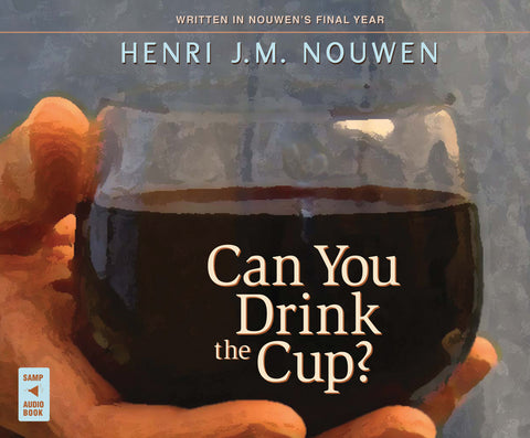 Can You Drink the Cup? audio book