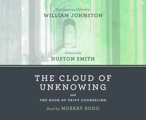 The Cloud of Unknowing and the Book of Privy Counseling audio book