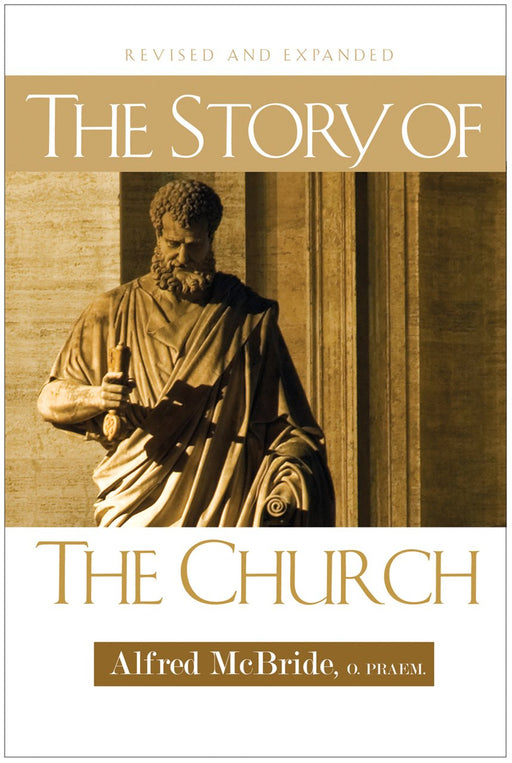 The Story of the Church: Revised and Expanded
