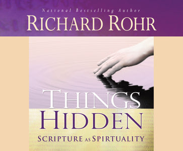 Things Hidden : Scripture as Spirituality  Audio Book