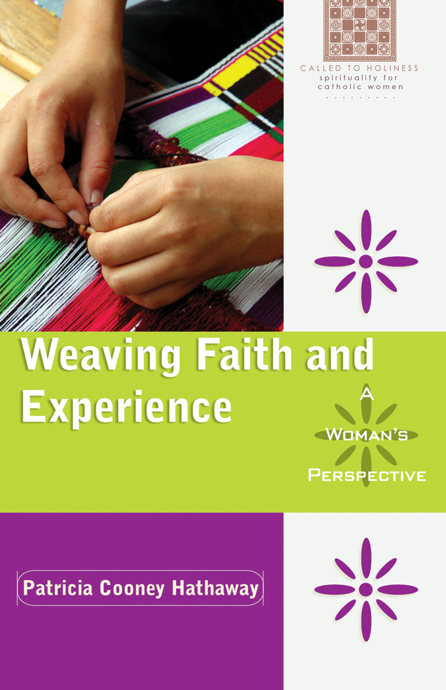 Weaving Faith and Experience: A Woman's Perspective
