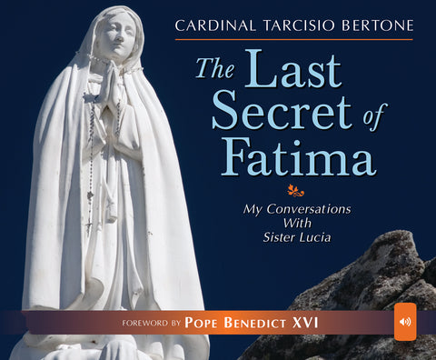 The Last Secret of Fatima: My Conversations With Sister Lucia Audio Book