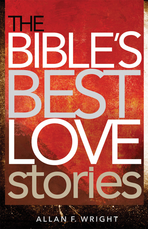 The Bible's Best Love Stories