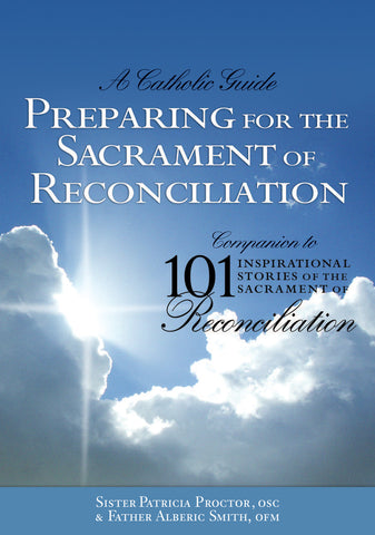 PREPARING FOR SACRAMENT OF RECONCILIATION WORKBOOK