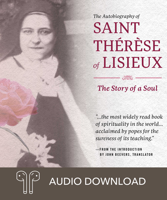 The Autobiography of St. Therese of Lisieux: The Story of a Soul Downloadable Audio Book