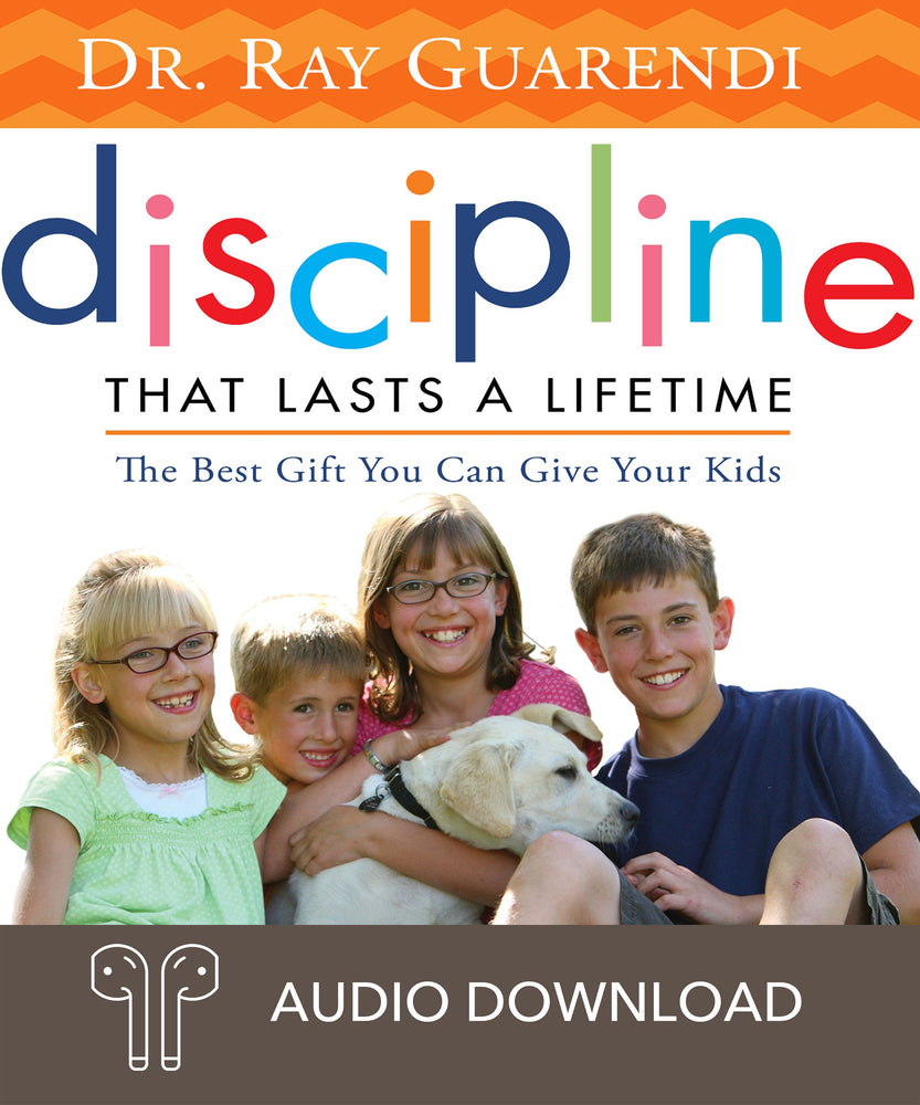 Discipline That Lasts a Lifetime: The Best Gift You Can Give Your Kids: Dr. Ray Answers Your Frequently Asked Questions Downloadable Audio Book