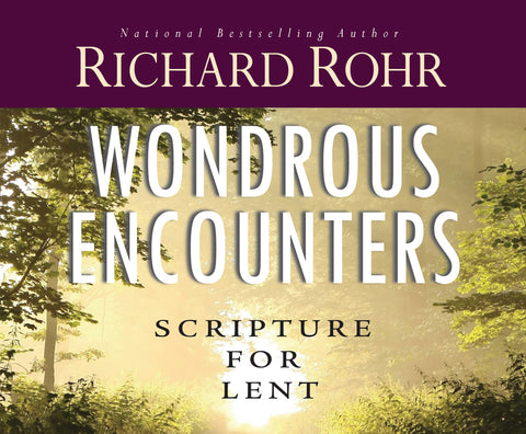 Wondrous Encounters: Scripture for Lent Audio Book
