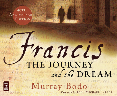 Francis: The Journey and the Dream Audio Book