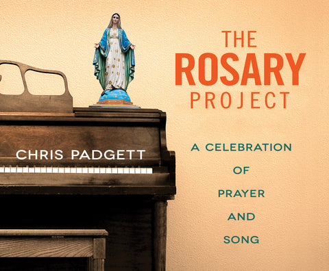 The Rosary Project: A Celebration of Prayer and Song Audio Book