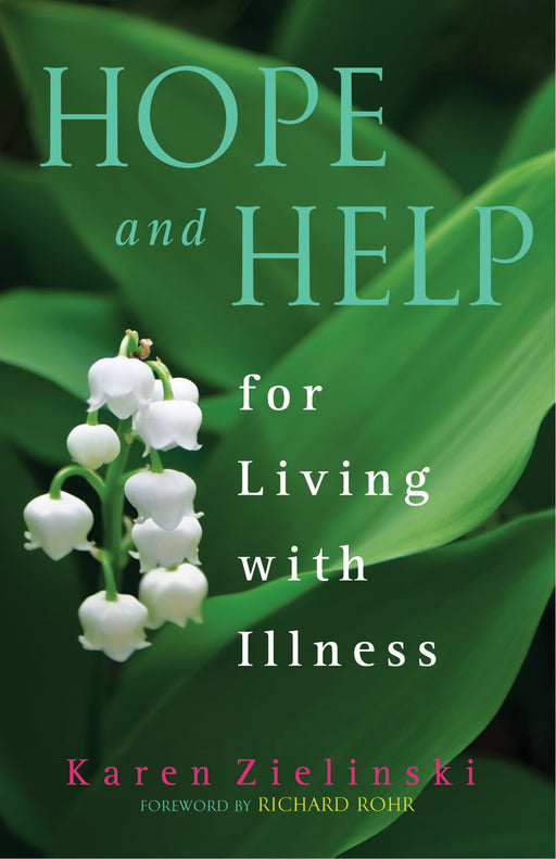 Hope and Help for Living With Illness