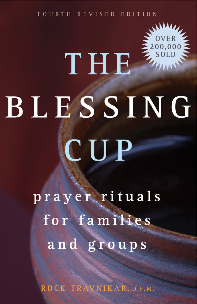 The Blessing Cup : Prayer Rituals for Families and Groups