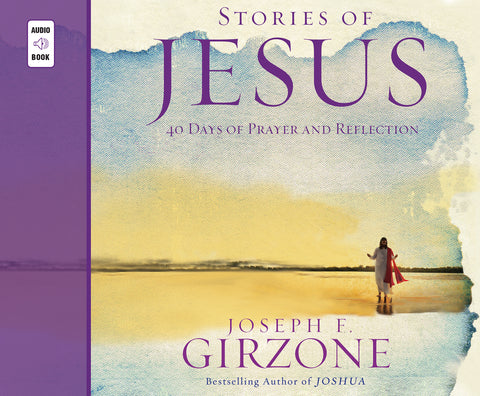 Stories of Jesus: 40 Days of Prayer and Reflection Audio Book