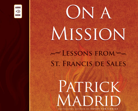On a Mission: Lessons from St. Francis de Sales audio book