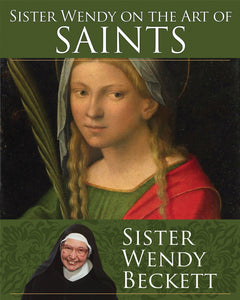 Sister Wendy on the Art of Saints