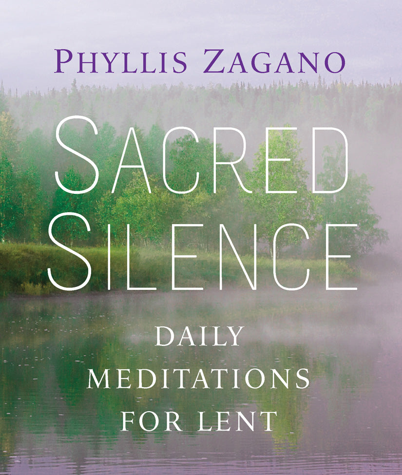 Sacred Silence: Daily Meditations for Lent