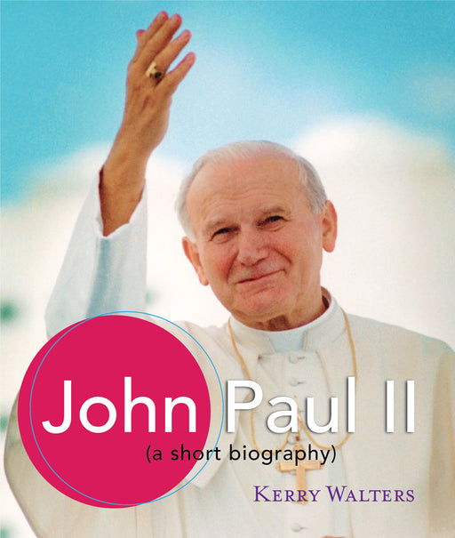 John Paul II  : A Short Biography