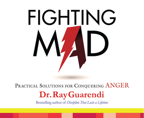 Fighting Mad: Practical Solutions for Conquering Anger  Audio Book