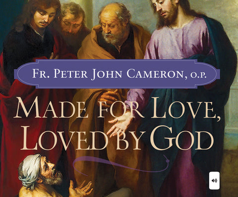 Made for Love, Loved by God audio book