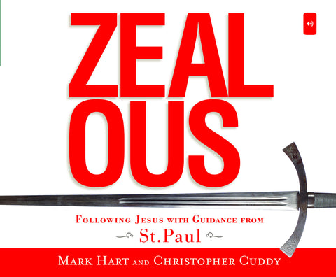 Zealous: Following Jesus with Guidance from St. Paul audio book