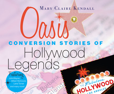 Oasis: Conversion Stories of Hollywood Legends Audio Book