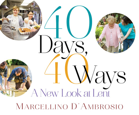 40 Days, 40 Ways: A New Look at Lent Audio Book