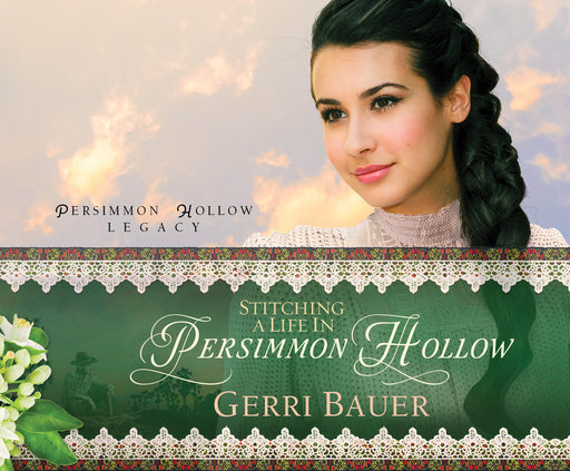 Stitching a Life in Persimmon Hollow Audio Book