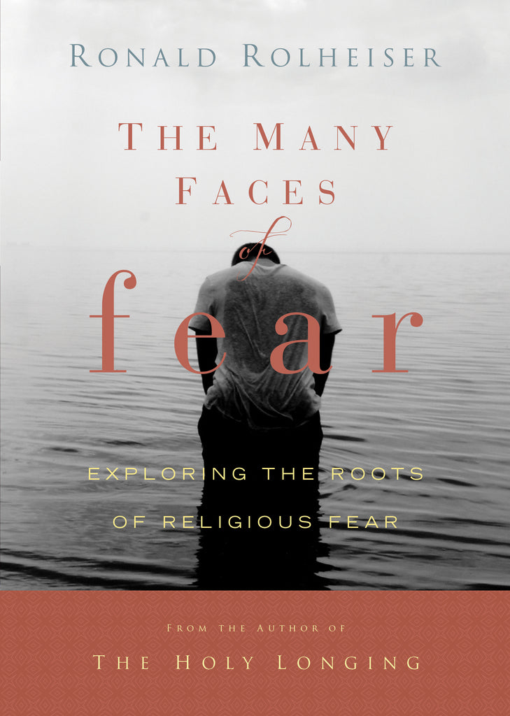 The Many Faces Of Fear Exploring The Roots Of Religious Fear
