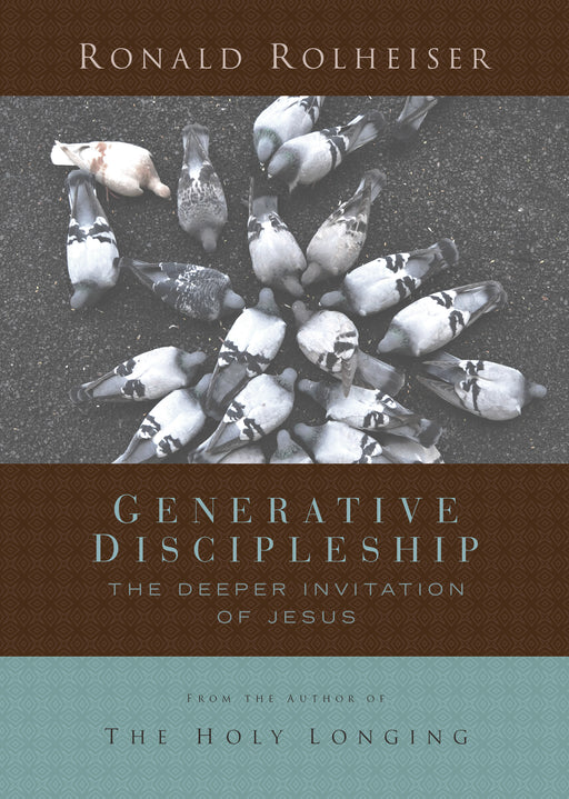 Generative Discipleship: The Deeper Invitation of Jesus