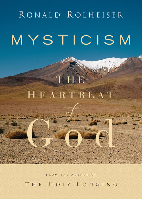 Mysticism: The Heartbeat of God