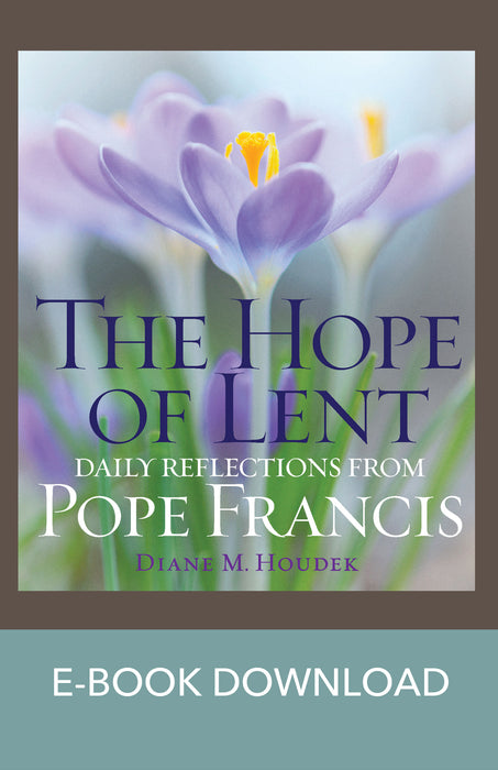 The Hope of Lent: Daily Reflections from Pope Francis E-Book