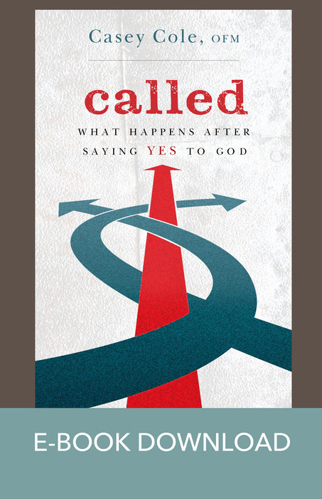 Called: What Happens After Saying Yes to God E-Book