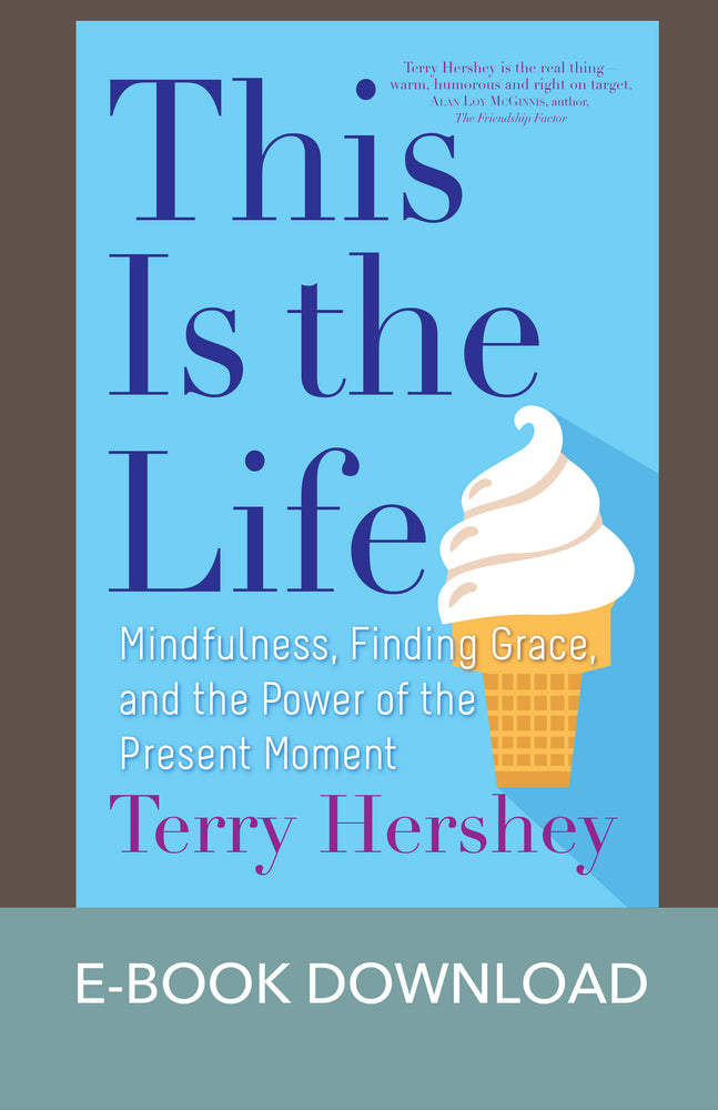 This Is the Life: Mindfulness, Finding Grace, and the Power of the Present Moment E-Book