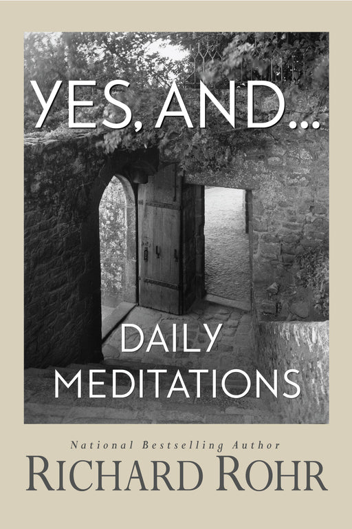 Yes, and... : Daily Meditations