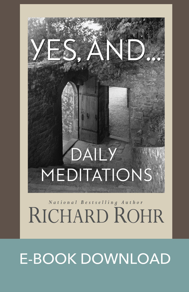 Yes, and... : Daily Meditations  E-Book