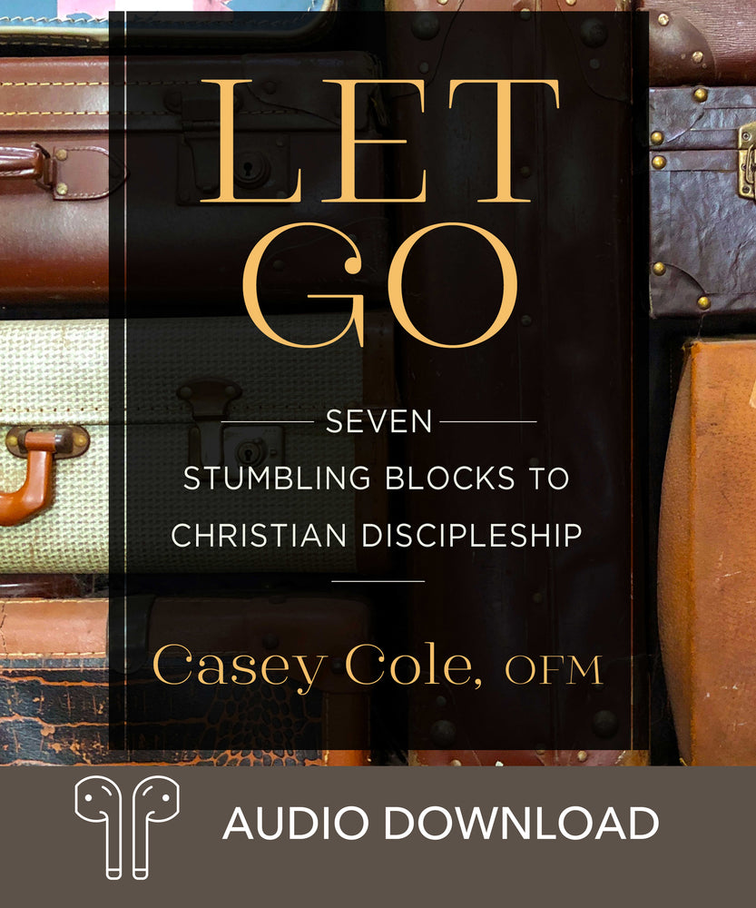 Let Go: Seven Stumbling Blocks to Christian Discipleship Downloadable Audio Book