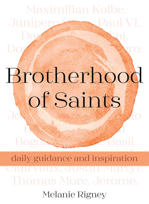 Brotherhood of Saints: Daily Guidance and Inspiration