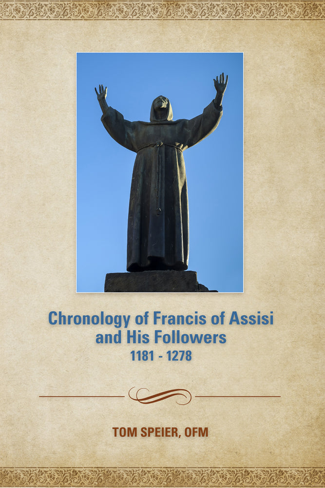 Chronology of Francis of Assisi and His Followers: 1181-1278
