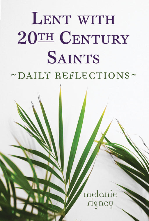 Lent with 20th Century Saints: Daily Reflections (pack of 10)