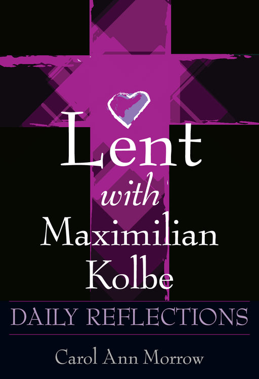 Lent with Maximilian Kolbe (pack of 10) Preorder set for release on 1/24/20