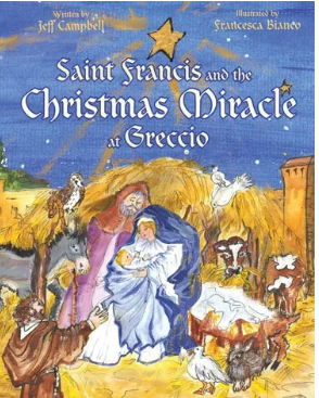 St Francis and the Christmas Miracle at Greccio