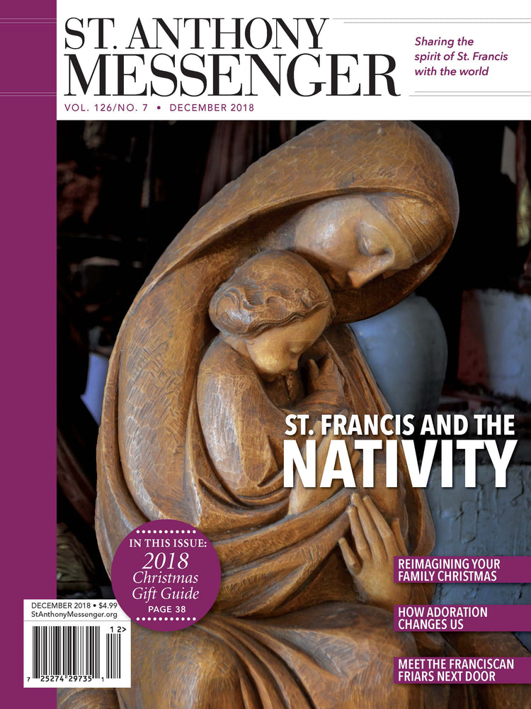 St Anthony Messenger Magazine December 2018