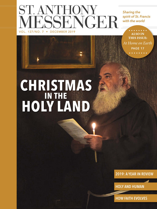 St Anthony Messenger Magazine December 2019