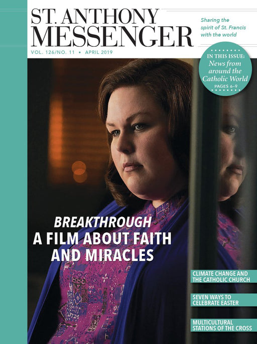 St. Anthony Messenger Magazine April 2019