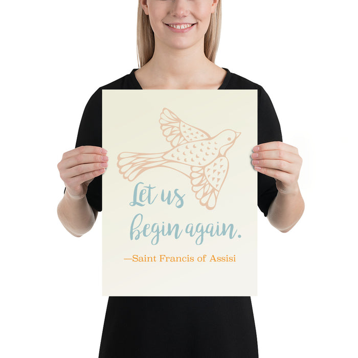 Art Print - Let Us Begin Again